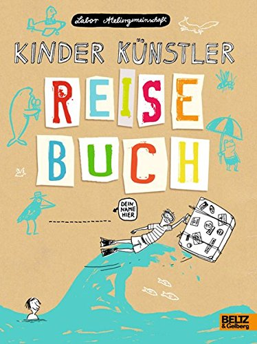 Preisvergleich Produktbild Kinder Künstler Reisebuch