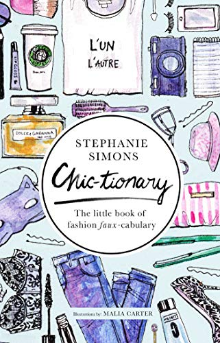 Chic-tionary: The Little Book of Fashion Faux-cabulary (English Edition) Christian Dior Womens Clothing