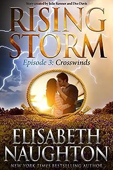 Crosswinds: Episode 3 (Rising Storm) by [Naughton, Elisabeth]
