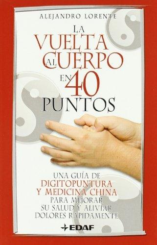 LA VUELTA AL CUERPO EN CUARENTA PUNTOS (Plus Vitae) (Spanish Edition)