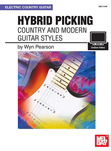 Hybrid Picking: Country and Modern Guitar Styles (English Edition)