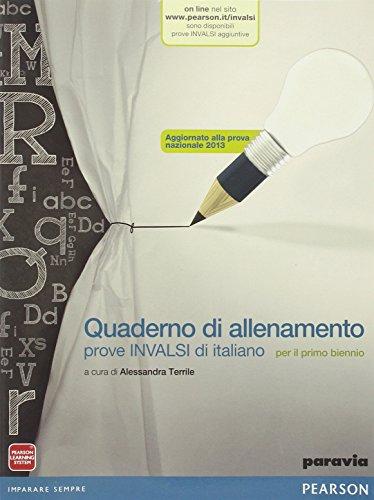 Quaderno di allenamento prove INVALSI di italiano. Per le Scuole superiori. Con e-book. Con espansione online