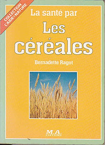 la-sante-par-les-cereales-collection-laide-nature