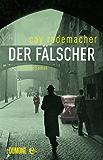 Der Fälscher: Kriminalroman (Kommissar Frank Stave 3)