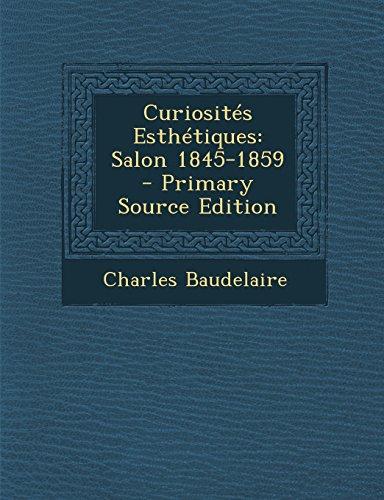 Curiosites Esthetiques: Salon 1845-1859