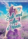 Sulle verdi colline d'Irlanda (Italian Edition)