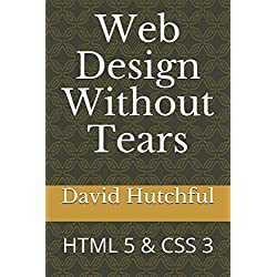 Web Design Without Tears: HTML 5 & CSS 3