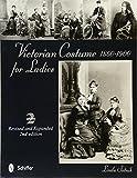 Victorian Costume for Ladies 1860-1900
