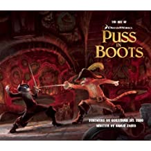 The Art of Puss in Boots (Art Of... (Insight Editions)) (Hardback) - Common