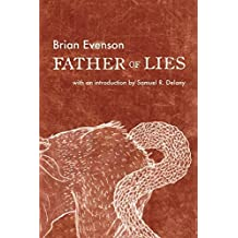 Father of Lies by Brian Evenson (2016-02-09)