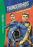 Thunderbirds, Tome 5 : Les tunnels du temps
