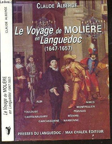 Le voyage de Molire en Languedoc (1647-1657)