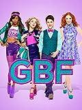 G.B.F. (Mit Untertiteln)