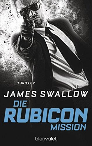 Die Rubicon-Mission: Thriller (Marc Dane 2)