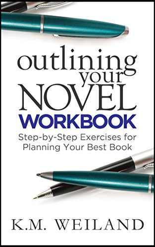 Outlining Your Novel Workbook: Step-by-Step Exercises for Planning Your Best Book (Helping Writers Become Authors 2) (English Edition) por K.M. Weiland