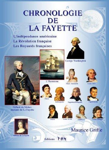 CHRONOLOGIE DE LA FAYETTE (NOUVEAUTÉ 2014) de GRIFFE MAURICE (2014) Relié