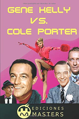 Gene Kelly vs. Cole Porter