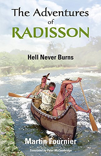 the-adventures-of-radisson-1-hell-never-burns