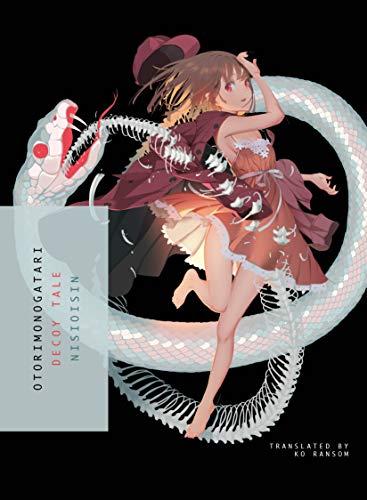OTORIMONOGATARI: Decoy Tale (Monogatari Light Novel) por Nisioisin
