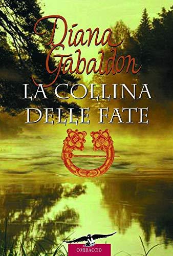 Outlander. La collina delle fate: Outlander #5 (Italian Edition ...