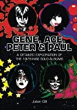 Gene, Ace, Peter & Paul: A detailed exploration of the 1978 KISS solo albums