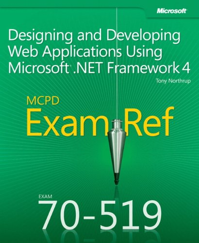 MCPD 70-519 Exam Ref: Designing and Developing Web Applications Using Microsoft .NET Framework 4 por Tony Northrup