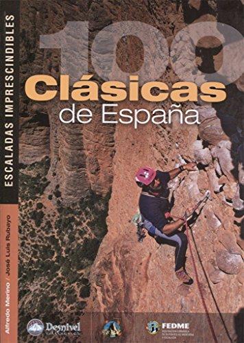 Portada del libro 100 clásicas de españa. Escaladas imprescindibles (Grandes Obras)