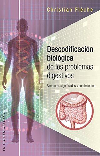 Descodificación Biológica Problemas Digestivo (SALUD Y VIDA NATURAL) por Christian Fleche