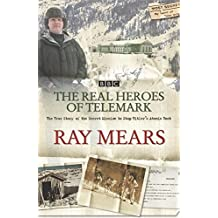 Heroes of Telemark by Ray Mears (2004-05-24)