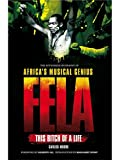 Telecharger Livres Fela This Bitch Of A Life (PDF,EPUB,MOBI) gratuits en Francaise
