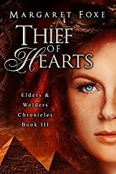 Thief of Hearts (Elders and Welders Chronicles Book 3)