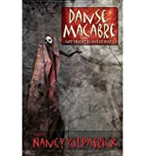 [(Danse Macabre: Close Encounters with the Reaper)] [Author: Nancy Kilpatrick] published on (October, 2012)