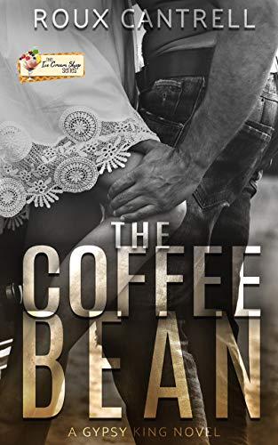 The Coffee Bean: An Ice Cream series Novelle, book 19 (The Gypsy Kings MC series 4) (English Edition) Ice Cream Contemporary Art