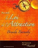 Par-delà la loi de l'Attraction