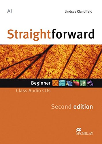 Straightforward Sec. Ed. Beginner: Straightforward Second Edition: Beginner / 2 Class Audio-CDs