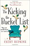 The Kicking the Bucket List