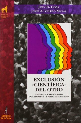 Exclusión «científica» del otro (Proyecto Didáctico Quirón, Ciencias Sociales)