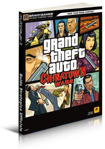 GTA: Chinatown Wars - Guida Strategica