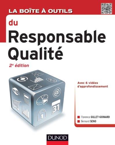 La boîte à outils du responsable qualité - 2e éd