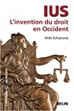 Ius - L'invention du droit en Occident