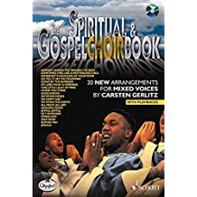 The Gospel Choir Book : 20 New Arrangements for Mixed Voices