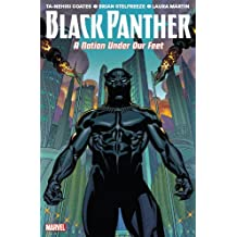 Black Panther Vol. 1: A Nation Under Our Feet (Black Panther 1)