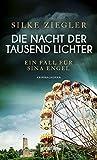 Image of Die Nacht der tausend Lichter: Ein Fall für Sina Engel