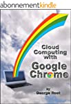 Cloud Computing with Google Chrome (E...