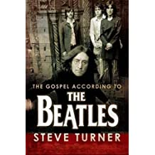 The Gospel According to the Beatles (The Gospel according to...)