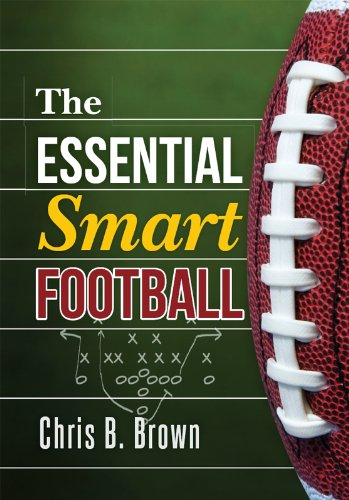 The Essential Smart Football (English Edition) por Chris B. Brown