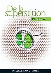 De la superstition (La Petite Collection t. 564)