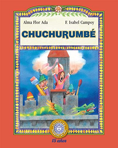 Chuchurumbe (Puertas al Sol / Gateways to the Sun) por F. Isabel Campoy