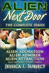 Alien Next Door: The Complete Series: Volume 4 by Jessica E. Subject (2015-12-16)