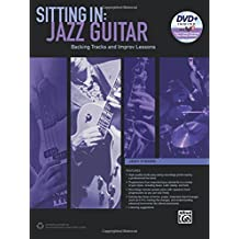 Sitting in : Jazz Guitar +DVD-Rom Backing Tracks and Improv Lessons - Guitare --- Alfred Publishing